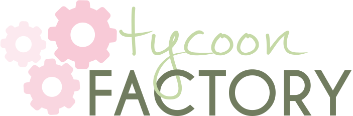 Tycoon Factory